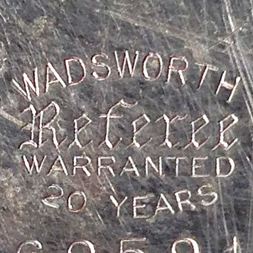 Wadsworth Referee Warranted 20 Years (Wadsworth Watch Case Co.)