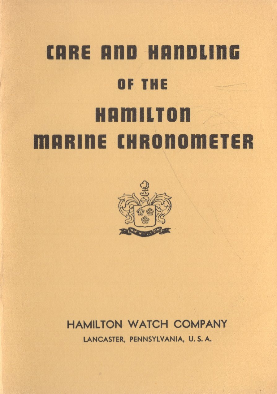 Care and Handling of the Hamilton Marine Chronometer (c.1946) Cover Image