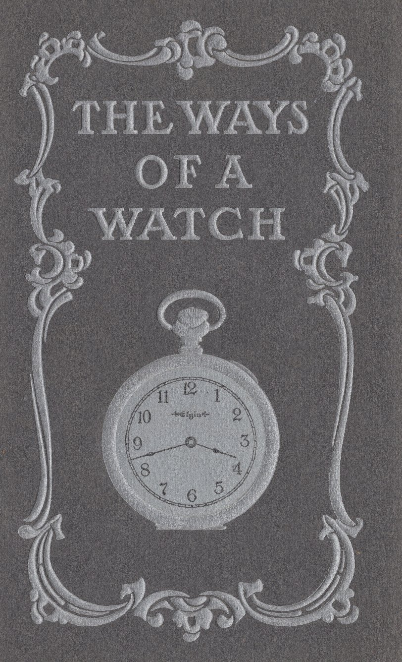 The Ways of a Watch (c.1898) Cover Image