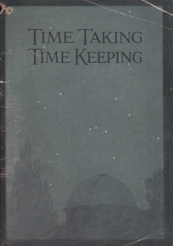 Time Taking, Time Keeping (1913) Cover Image
