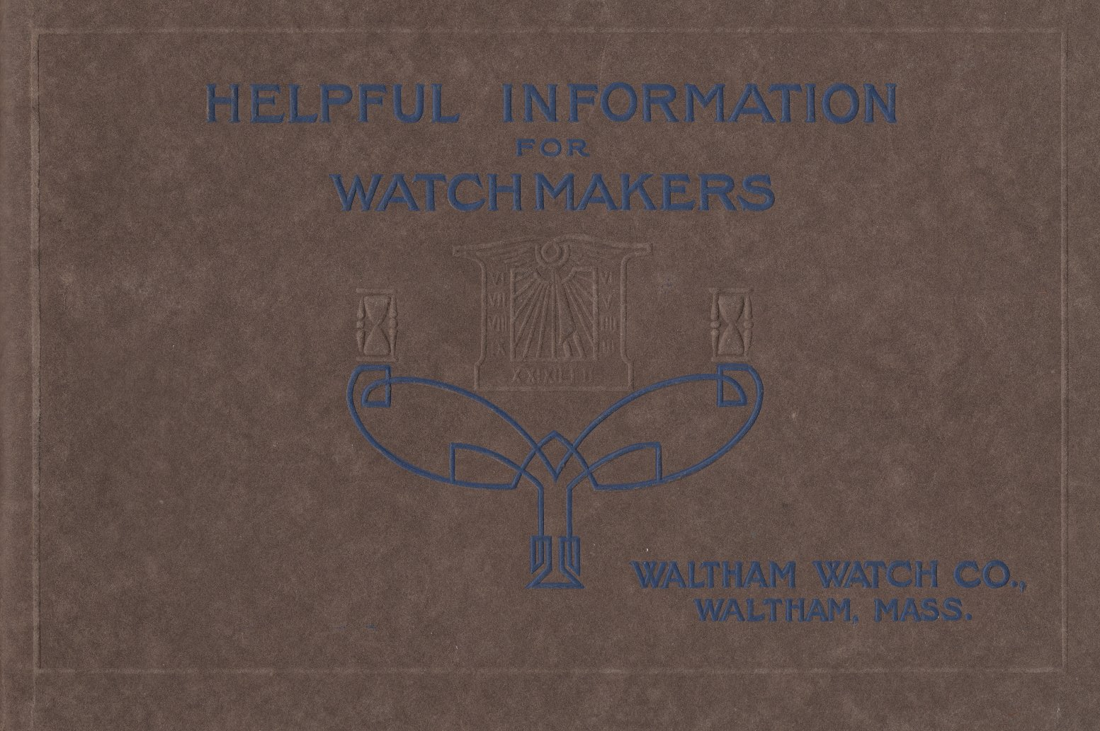 Helpful Information for Watchmakers (3rd Edition, 1918) Cover Image