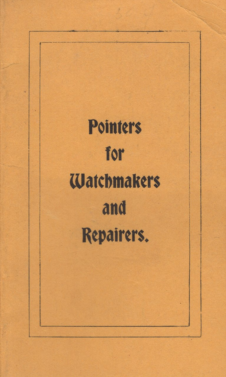 Pointers for Watchmakers and Repairers (Reprint) Cover Image